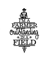 I'm a Farmer