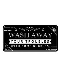 Wash Away Your Troubles